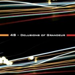 Artist: 4S - Delusion of Grandeur Release Date: April 2014 -  Production: Emme Produzioni Musicali