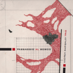 Andrea Garibaldi Trio, Passaggio al Bosco, release date September 2014, Production, Emme Record Label