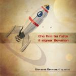 Giovanni Benvenuti Quartet, Che fine ha fatto il Signor Brown, Release Date October 2014, Production, Emme Record Label