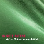 Artist: Arturo Stàlteri, In Sete Altere  Release Date: February 2014 Production: Felmay